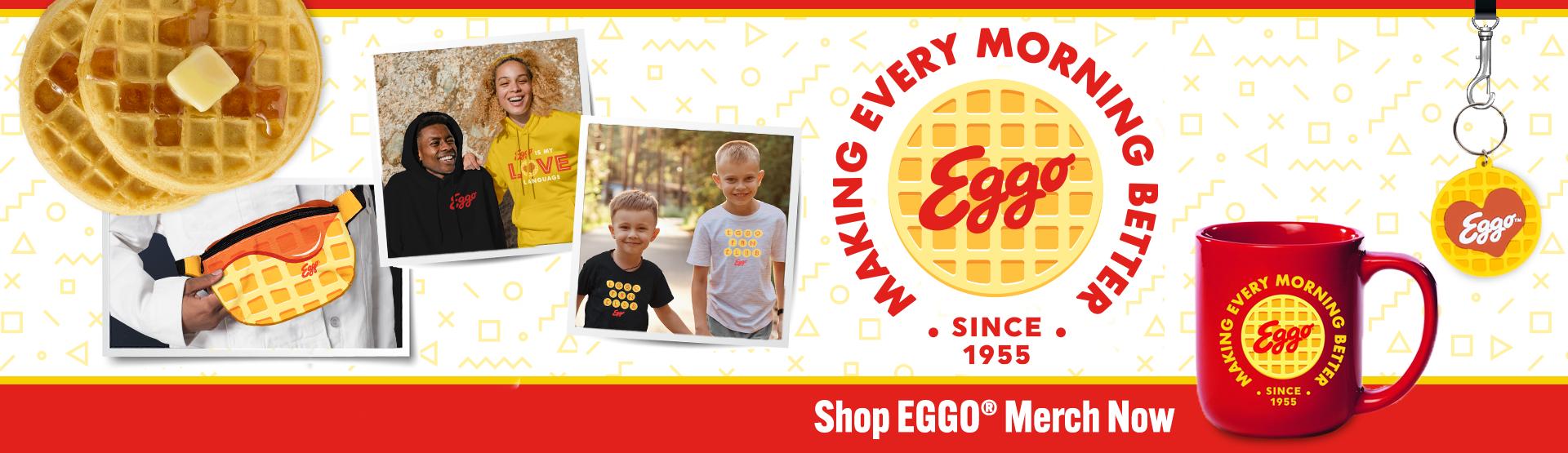 Shop Eggo<sup>®</sup> Merch Now